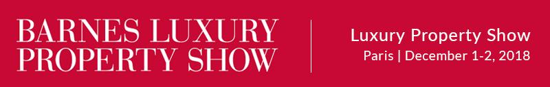 Barnes Luxury Property Show - Paris - December 1-2, 2018